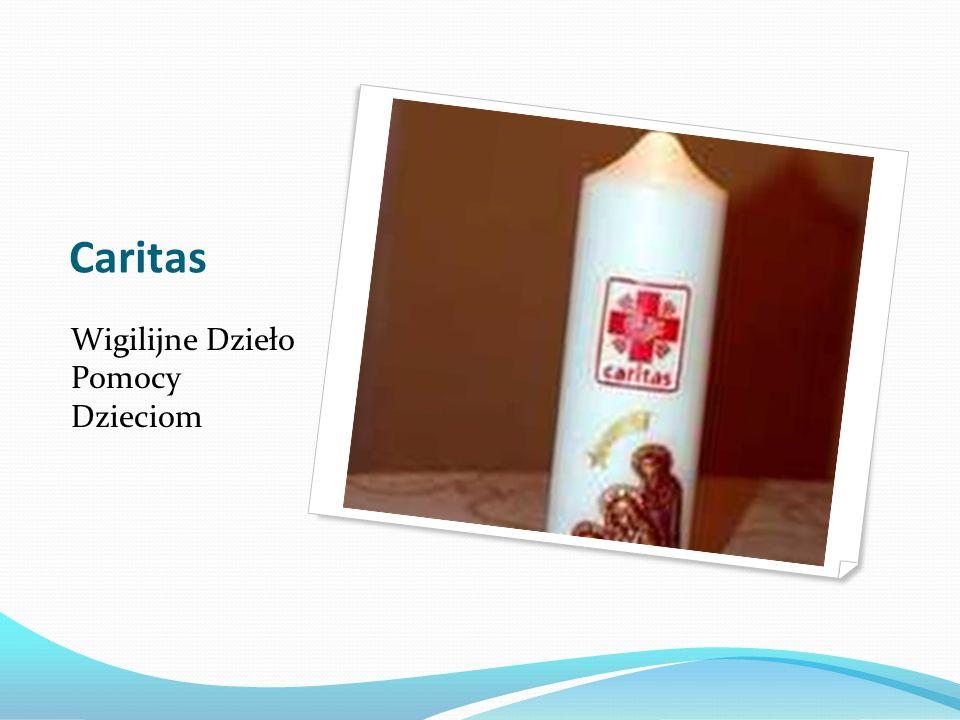 Caritas Wigilijne Dzieło Pomocy Dzieciom