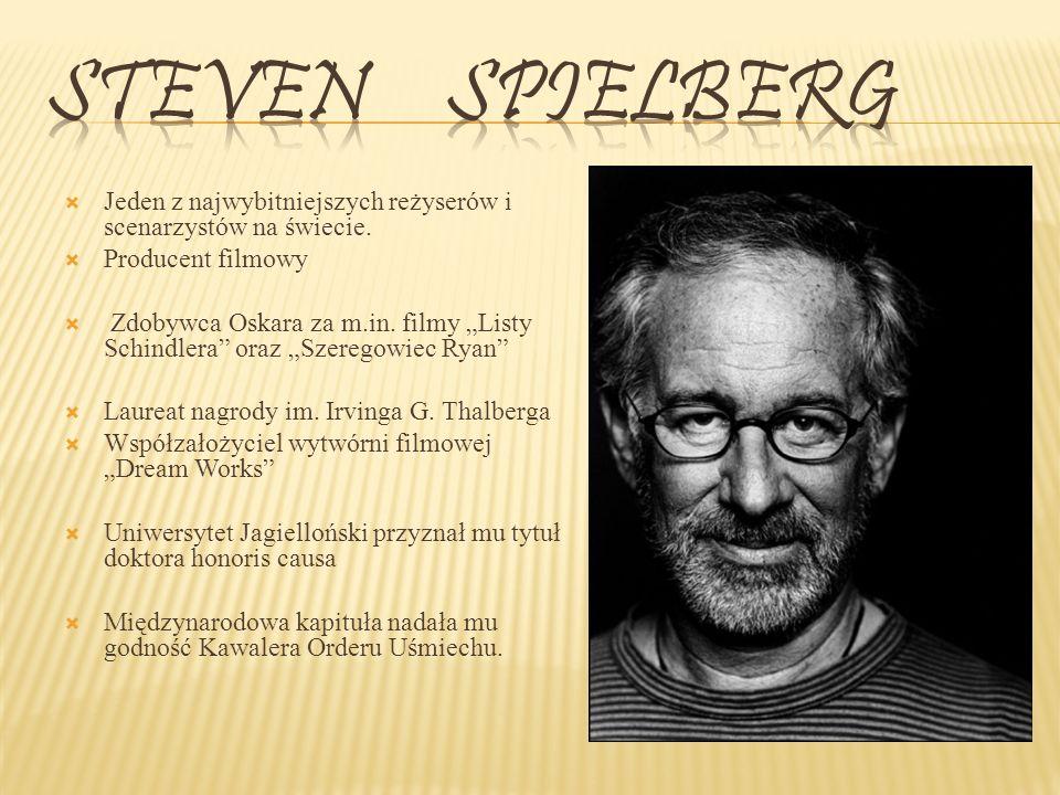 Jeden z najwybitniejszych reżyserów i scenarzystów na świecie.