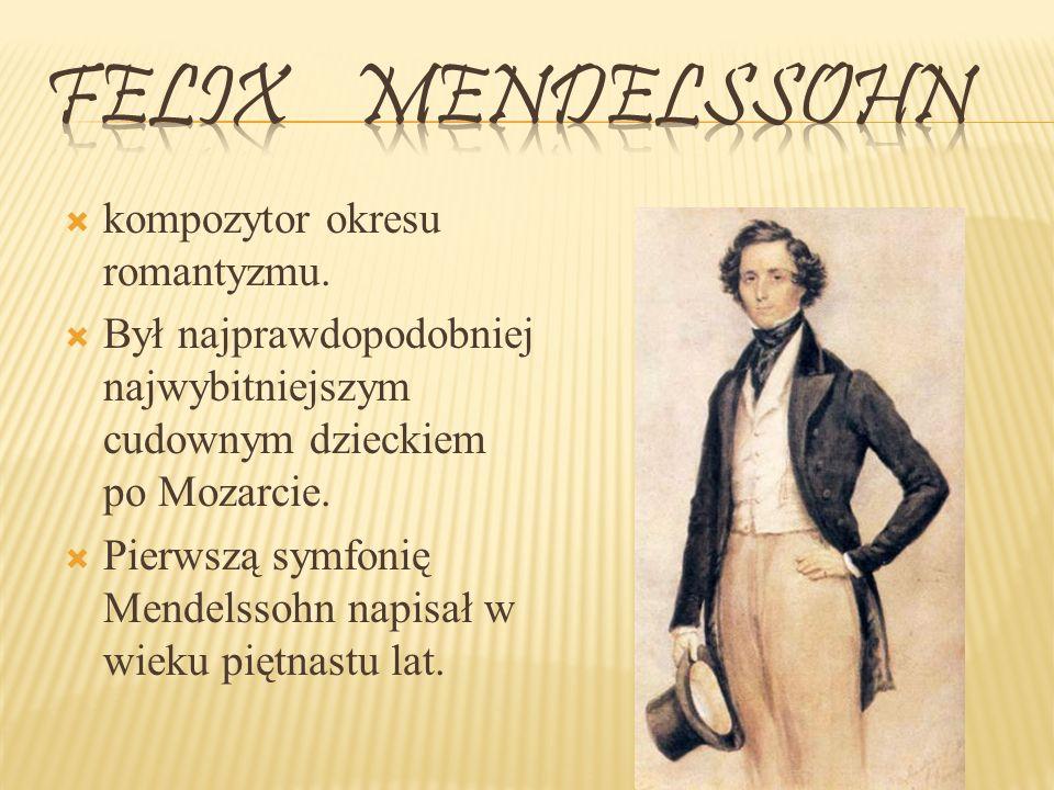 kompozytor okresu romantyzmu.
