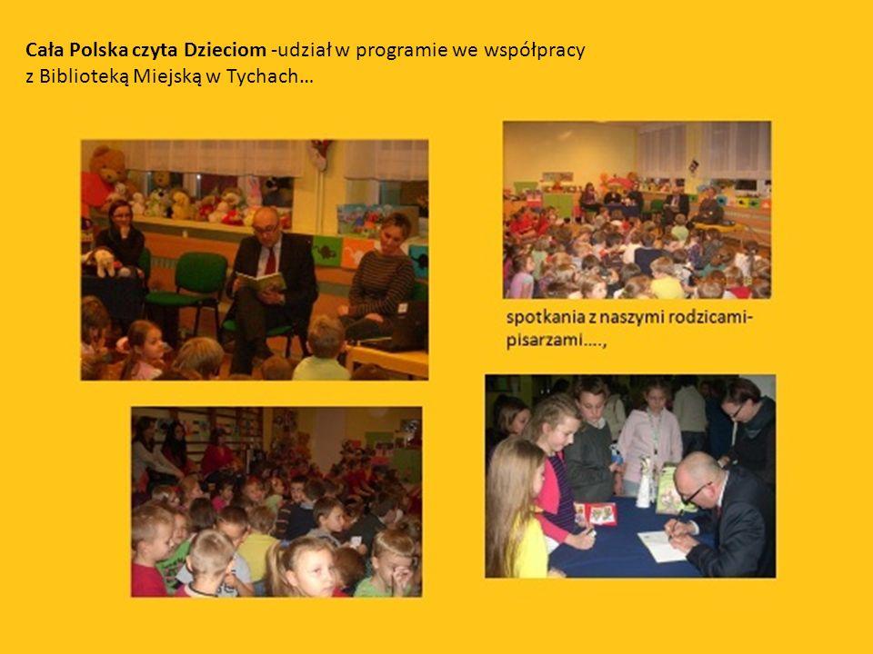 Cała Polska czyta Dzieciom -udział w programie we współpracy z Biblioteką Miejską w Tychach…