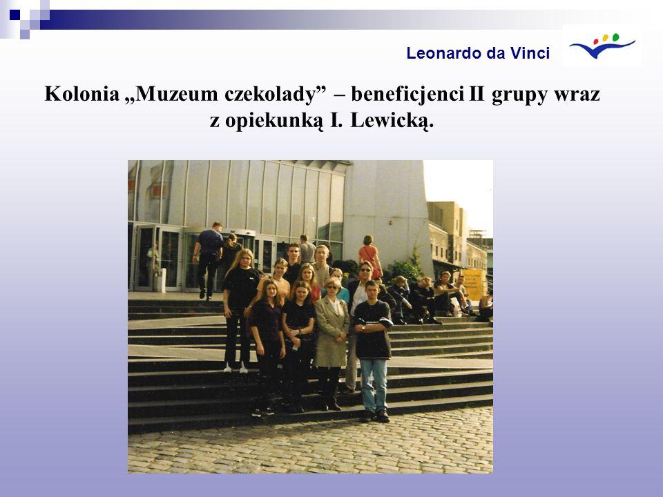Kolonia Muzeum czekolady – beneficjenci II grupy wraz z opiekunką I. Lewicką. Leonardo da Vinci