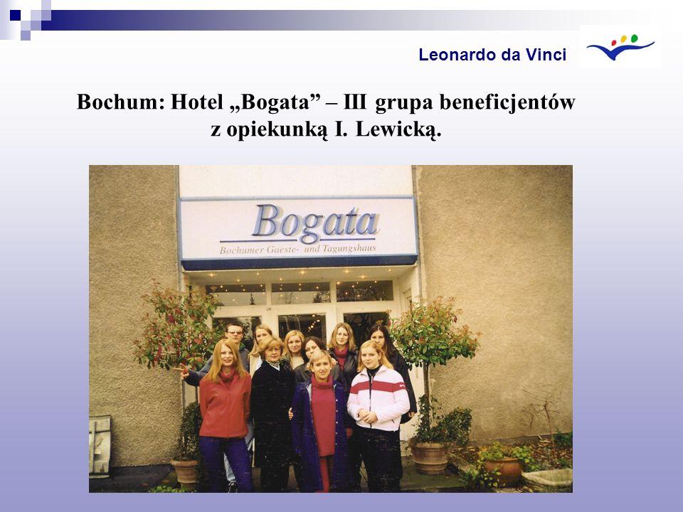 Bochum: Hotel Bogata – III grupa beneficjentów z opiekunką I. Lewicką. Leonardo da Vinci