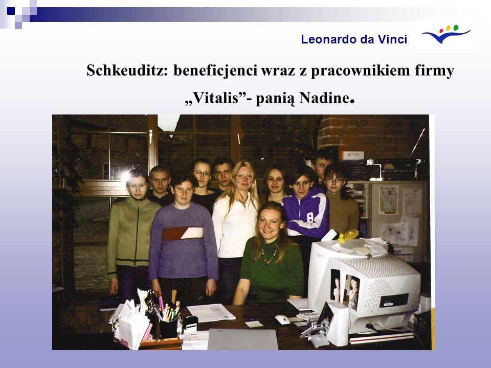 Schkeuditz: beneficjenci wraz z pracownikiem firmy Vitalis- panią Nadine. Leonardo da Vinci