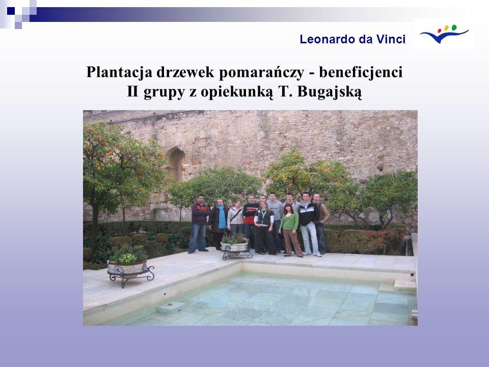 Plantacja drzewek pomarańczy - beneficjenci II grupy z opiekunką T. Bugajską Leonardo da Vinci