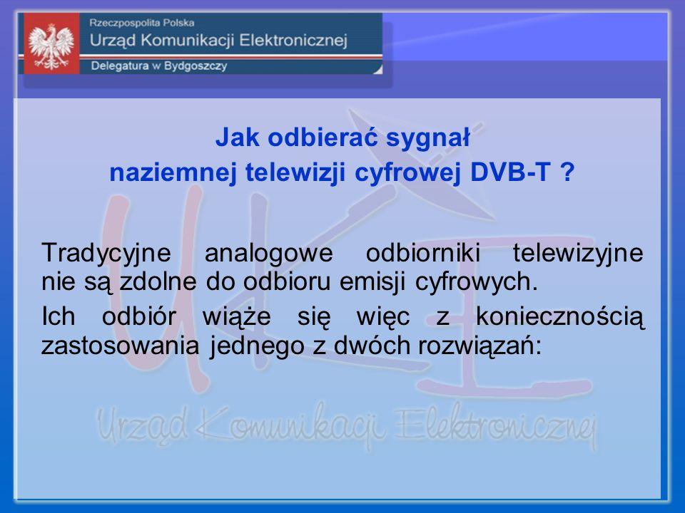 Jak odbierać sygnał naziemnej telewizji cyfrowej DVB-T .