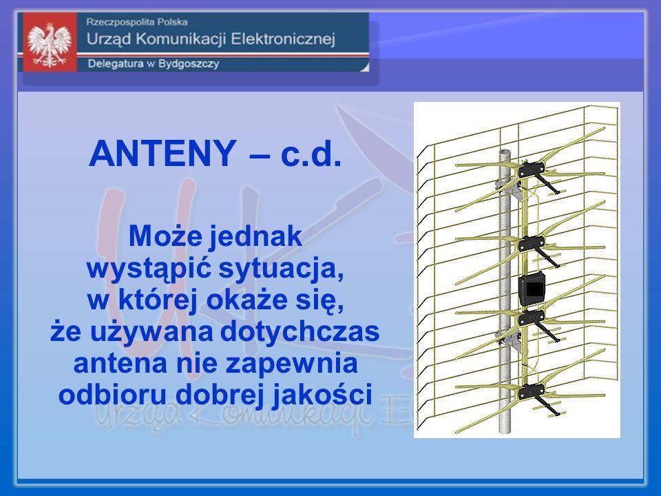 ANTENY – c.d.