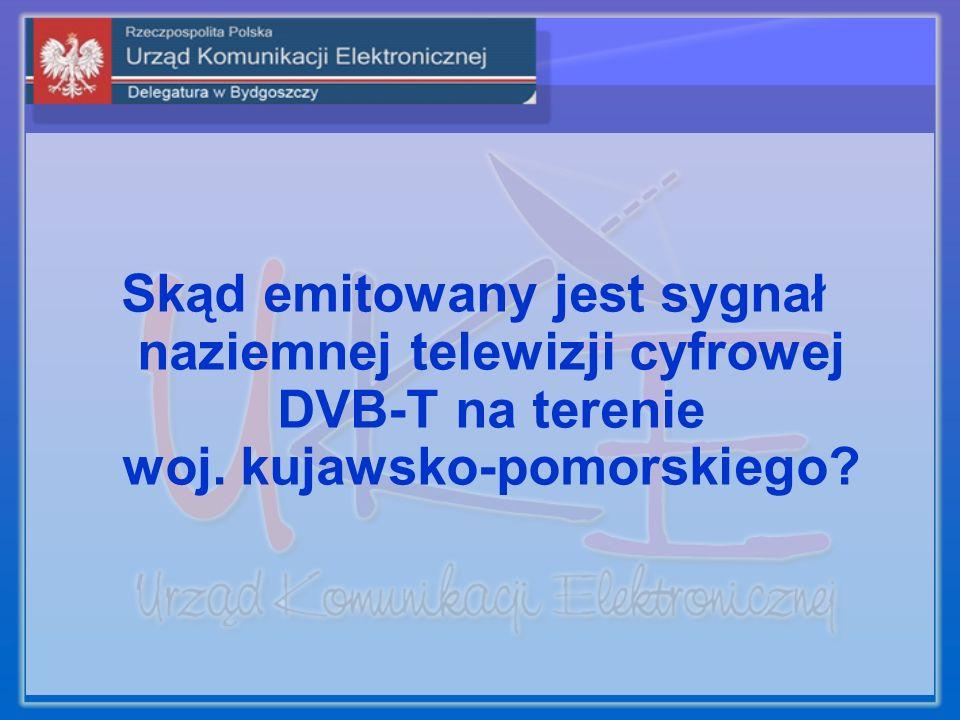 Skąd emitowany jest sygnał naziemnej telewizji cyfrowej DVB-T na terenie woj. kujawsko-pomorskiego