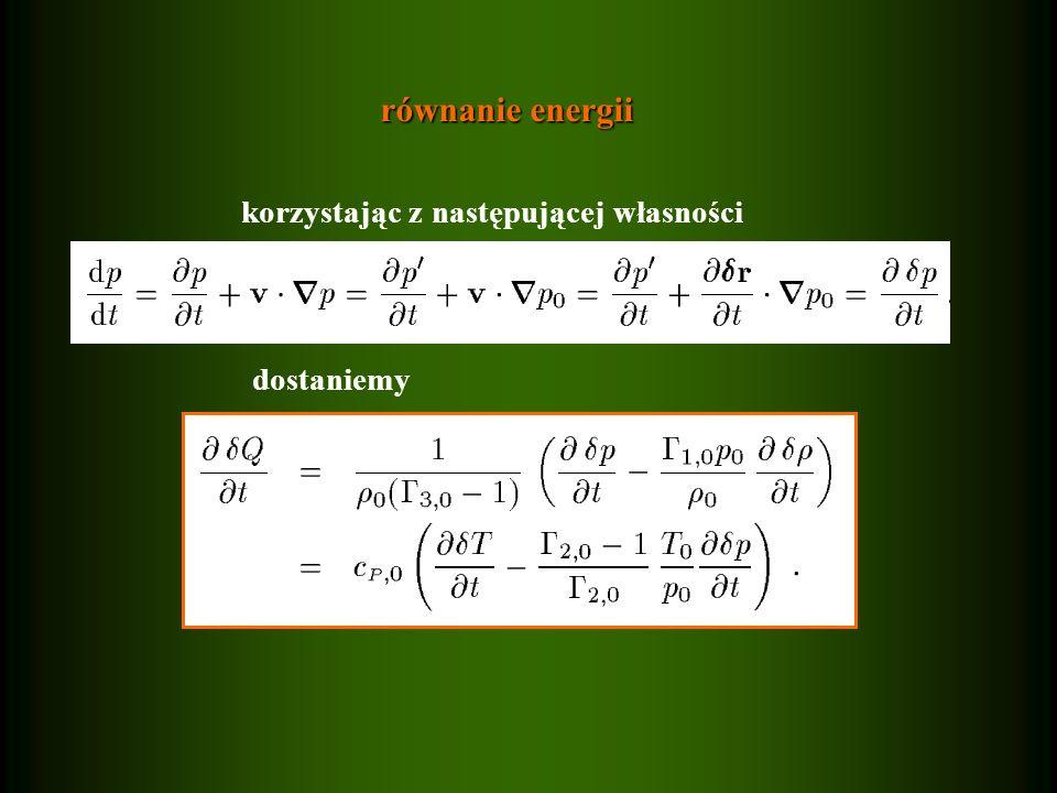 równanie energii dostaniemy korzystając z następującej własności
