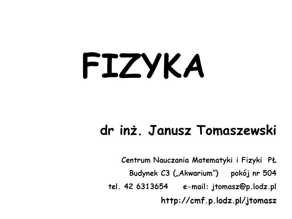 FIZYKA dr inż.