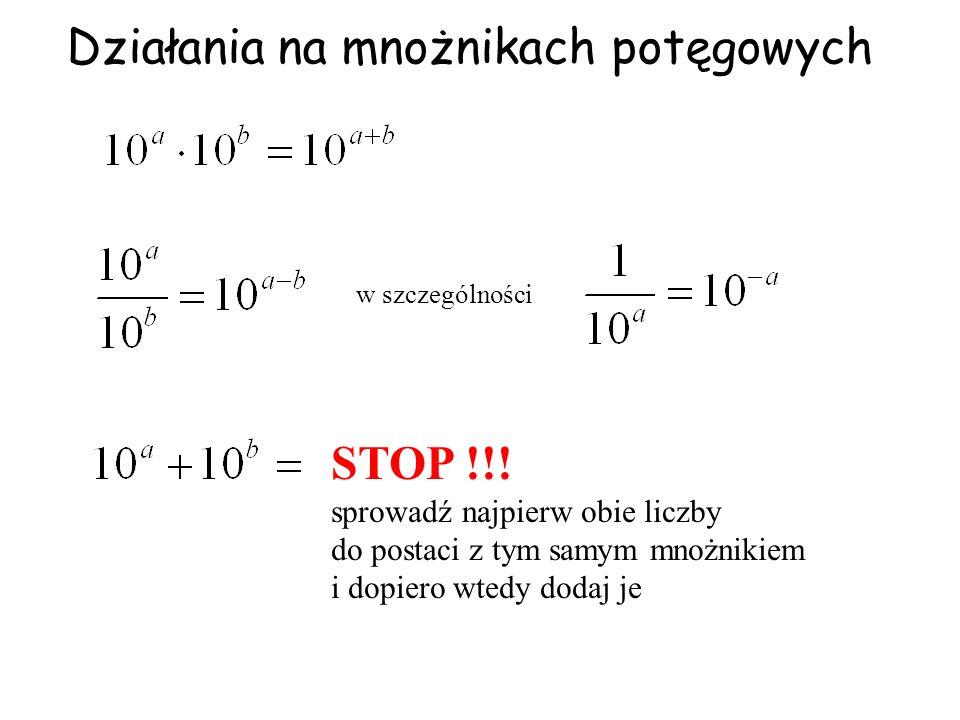 Działania na mnożnikach potęgowych w szczególności STOP !!.