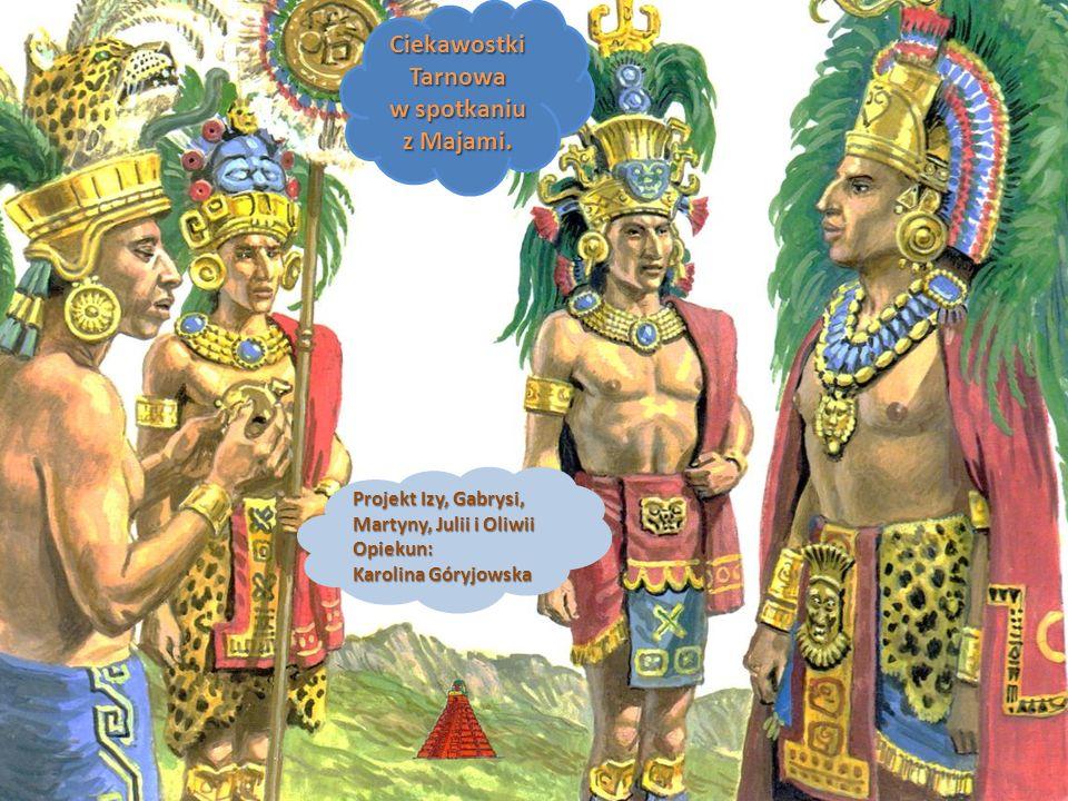 Kilka ciekawostek o Majach Władcy miast byli nazywani halach uinic – prawdziwi ludzie.