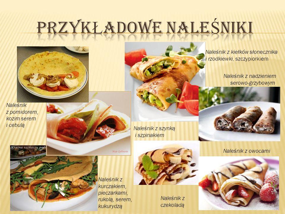 Naleśnik z pomidorem, kozim serem i cebulą Naleśnik z kurczakiem, pieczarkami, rukolą, serem, kukurydzą Naleśnik z kiełków słonecznika i rzodkiewki, s