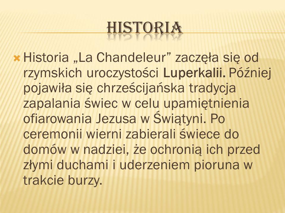 Historia La Chandeleur zaczęła się od rzymskich uroczystości Luperkalii. Później pojawiła się chrześcijańska tradycja zapalania świec w celu upamiętni