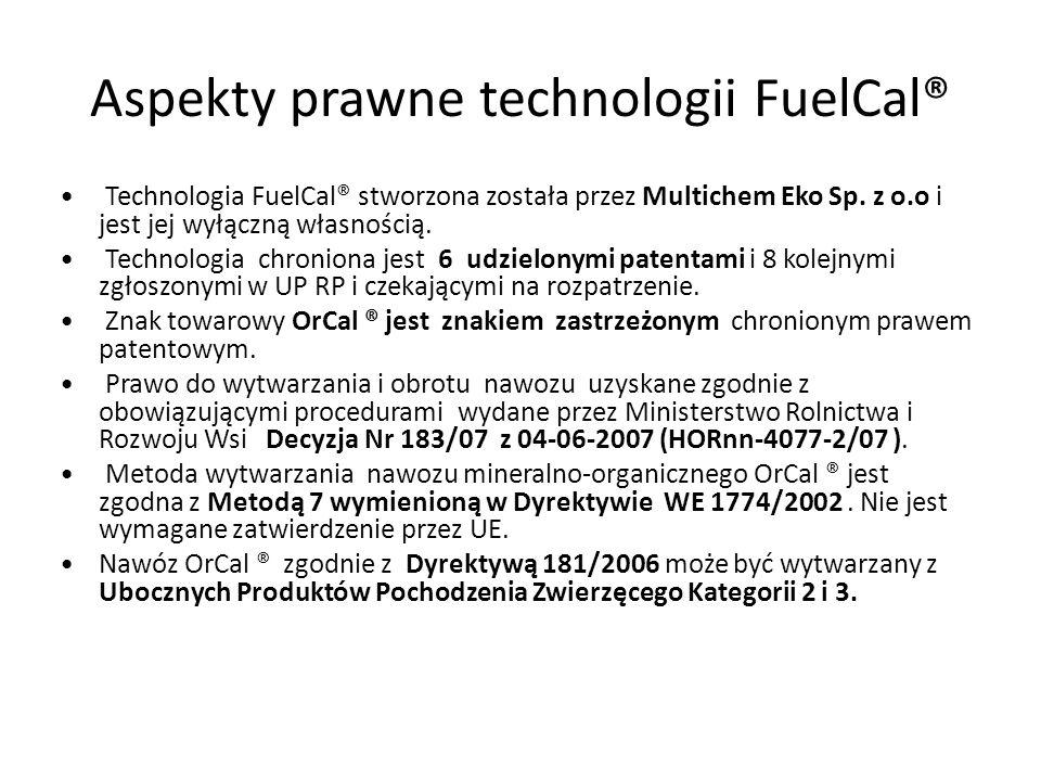 Aspekty prawne technologii FuelCal® Technologia FuelCal® stworzona została przez Multichem Eko Sp. z o.o i jest jej wyłączną własnością. Technologia c