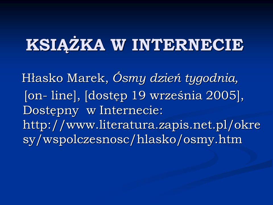 KSIĄŻKA W INTERNECIE Hłasko Marek, Ósmy dzień tygodnia, Hłasko Marek, Ósmy dzień tygodnia, [on- line], [dostęp 19 września 2005], Dostępny w Interneci