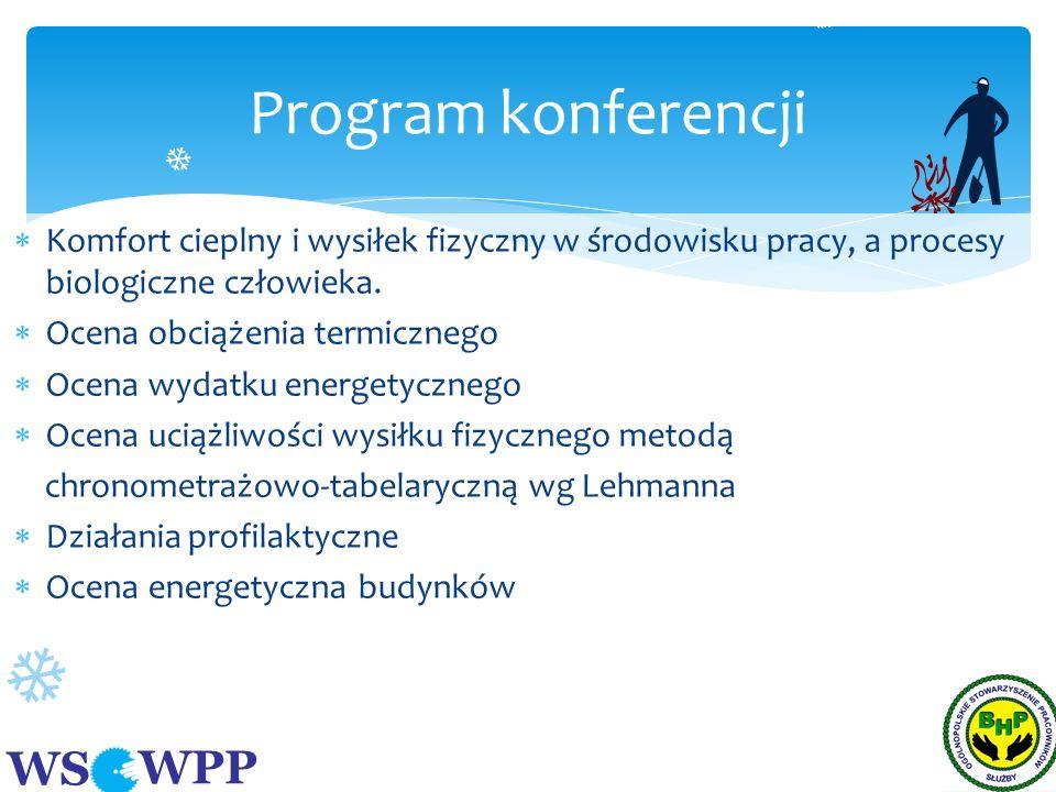 WS WPP Część I Komfort cieplny i wysiłek fizyczny w środowisku pracy, a procesy biologiczne człowieka