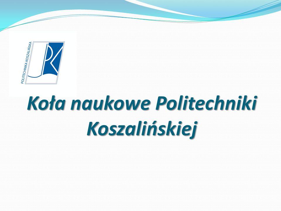 Koła naukowe Politechniki Koszalińskiej