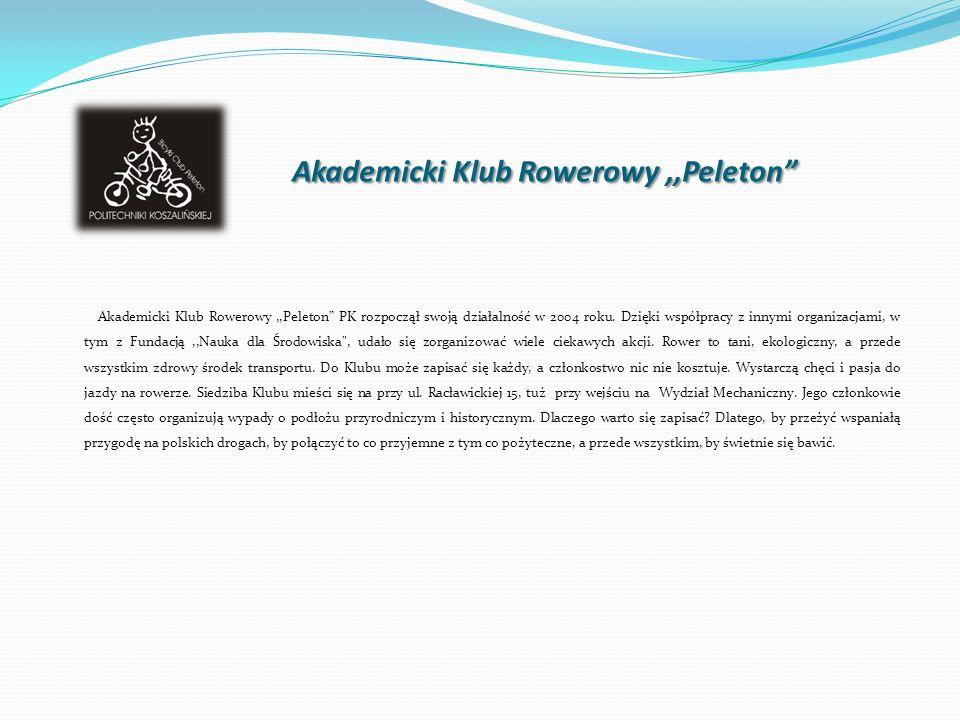 Akademicki Klub Rowerowy,,Peleton Akademicki Klub Rowerowy,,Peleton Akademicki Klub Rowerowy,,Peleton PK rozpoczął swoją działalność w 2004 roku.