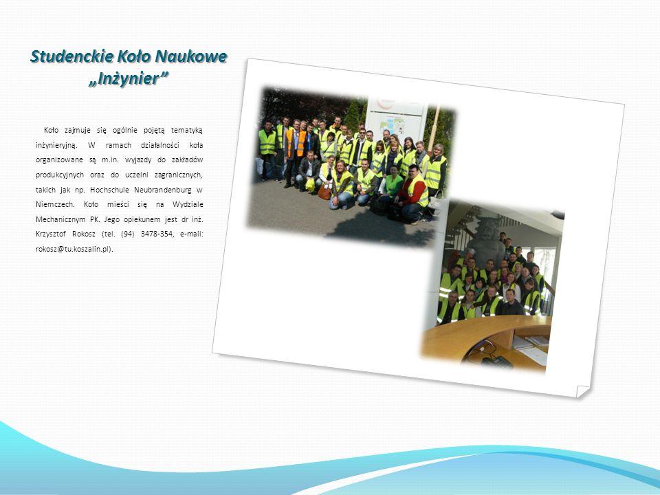Studenckie Koło Naukowe Inżynier Koło zajmuje się ogólnie pojętą tematyką inżynieryjną.