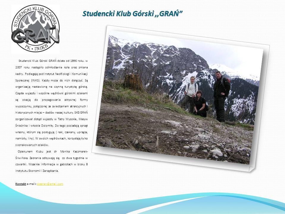 Studencki Klub Górski,,GRAŃ Studencki Klub Górski GRAŃ działa od 1996 roku.