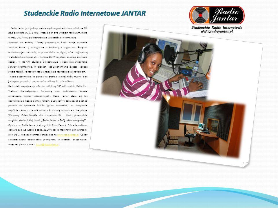 Studenckie Radio Internetowe JANTAR Radio Jantar jest jedną z najstarszych organizacji studenckich na PK, gdyż powstało w 1972 roku.
