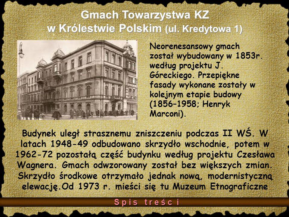 Gmach Towarzystwa KZ w Królestwie Polskim (ul.