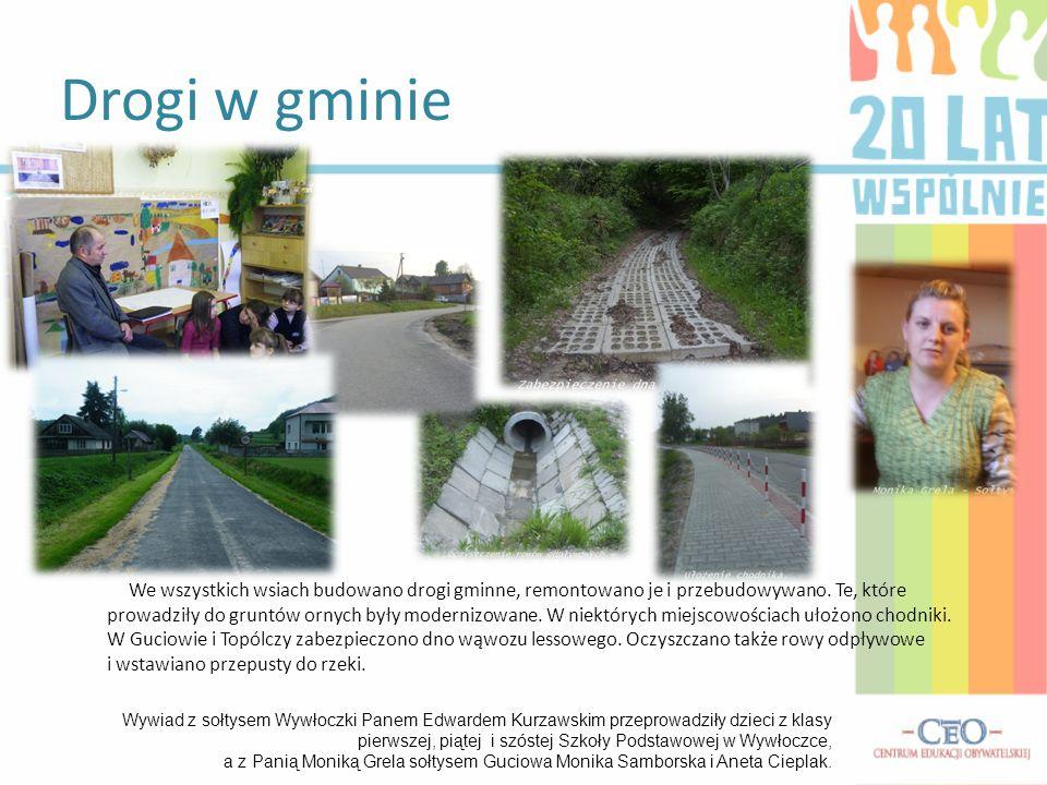 We wszystkich wsiach budowano drogi gminne, remontowano je i przebudowywano. Te, które prowadziły do gruntów ornych były modernizowane. W niektórych m
