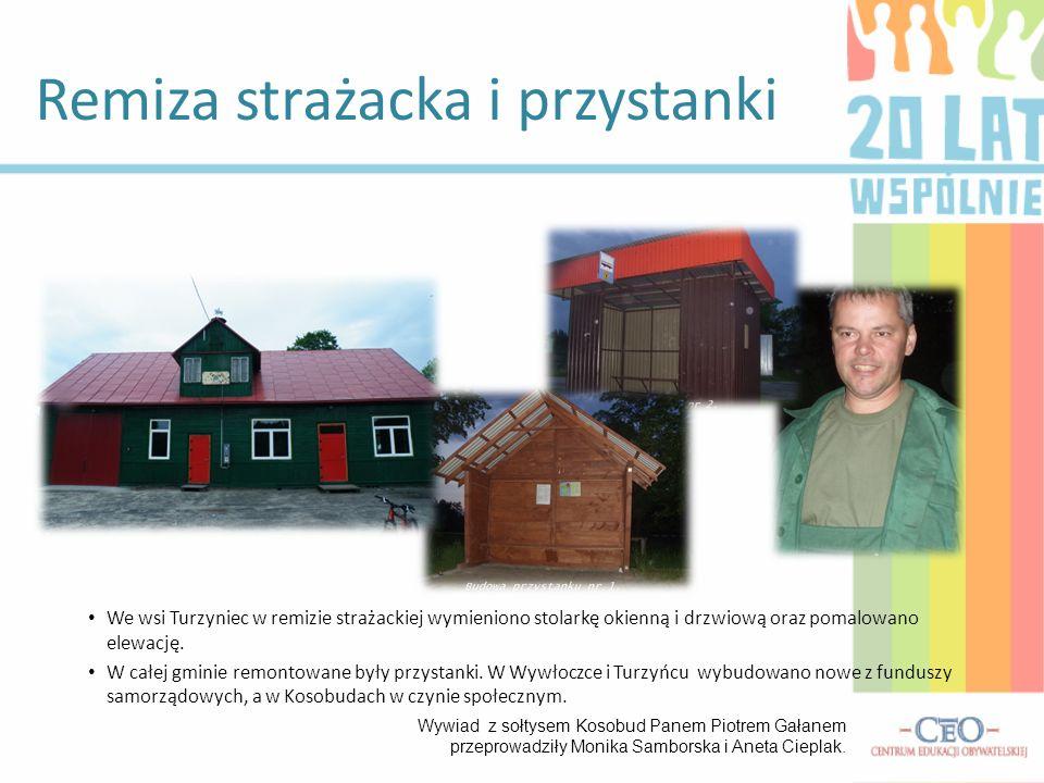 We wsi Turzyniec w remizie strażackiej wymieniono stolarkę okienną i drzwiową oraz pomalowano elewację. W całej gminie remontowane były przystanki. W