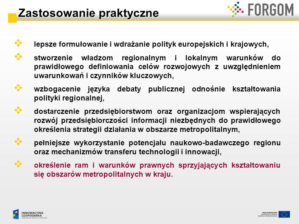 lepsze formułowanie i wdrażanie polityk europejskich i krajowych, stworzenie władzom regionalnym i lokalnym warunków do prawidłowego definiowania celó