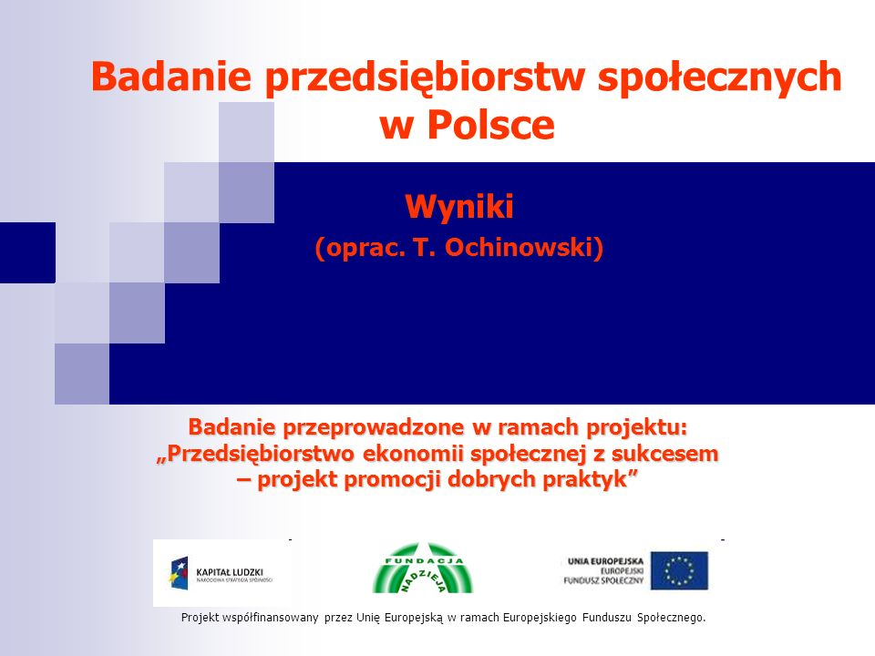 Uwarunkowania sukcesu ekonomicznego przedsiębiorstwa społecznego Ignacy Mościcki: Robić.