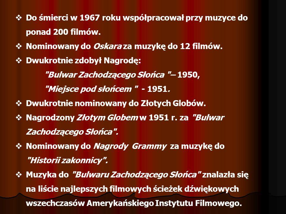 Do śmierci w 1967 roku współpracował przy muzyce do ponad 200 filmów. Nominowany do Oskara za muzykę do 12 filmów. Dwukrotnie zdobył Nagrodę: