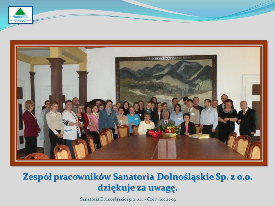 SP. Z O.O. Zespół pracowników Sanatoria Dolnośląskie Sp. z o.o. dziękuje za uwagę.