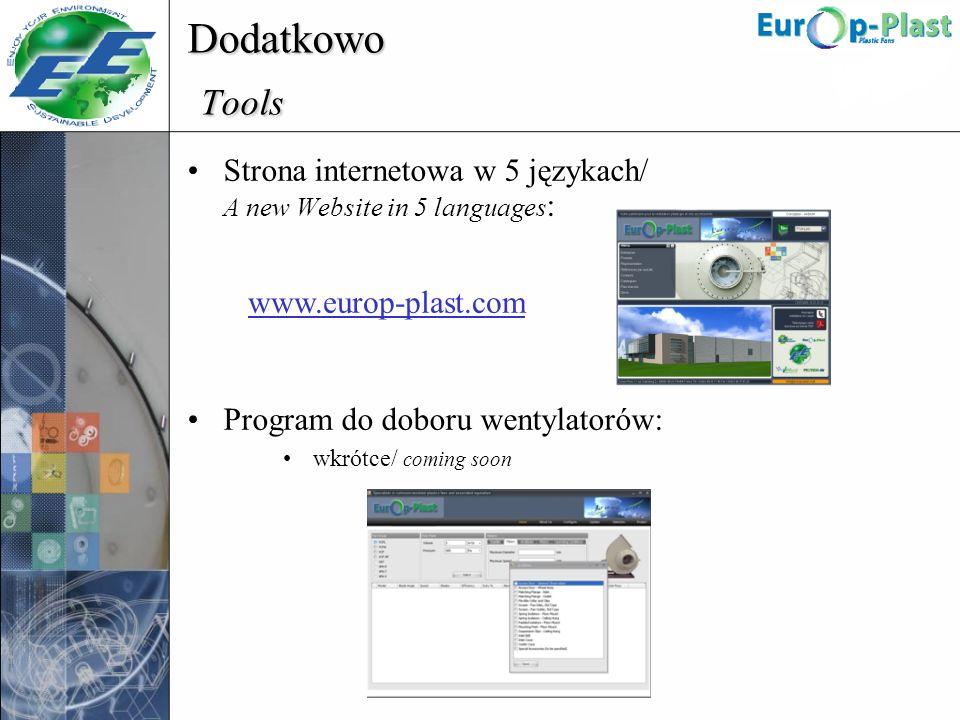 Dodatkowo Tools Strona internetowa w 5 językach/ A new Website in 5 languages : Program do doboru wentylatorów: wkrótce/ coming soon www.europ-plast.c