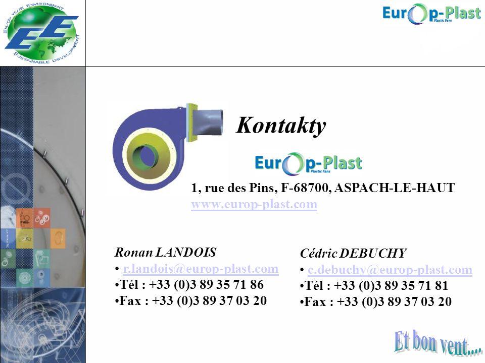 Ronan LANDOIS r.landois@europ-plast.com Tél : +33 (0)3 89 35 71 86 Fax : +33 (0)3 89 37 03 20 1, rue des Pins, F-68700, ASPACH-LE-HAUT www.europ-plast