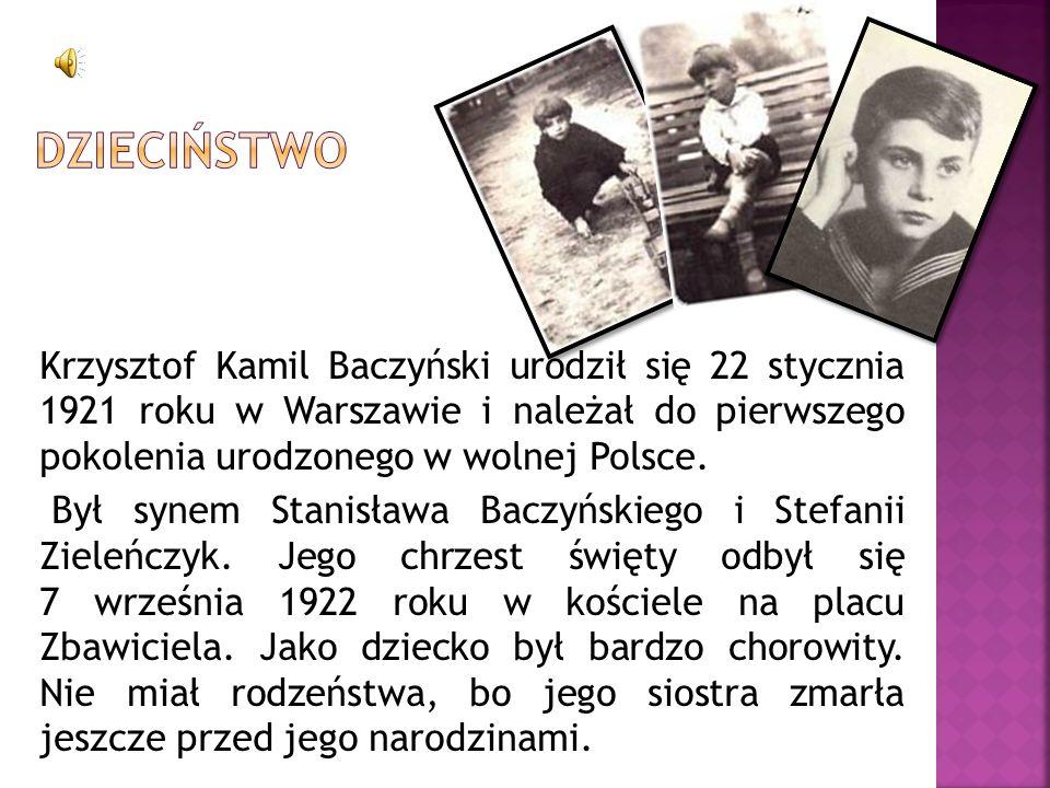 Krzysztof Kamil Baczyński urodził się 22 stycznia 1921 roku w Warszawie i należał do pierwszego pokolenia urodzonego w wolnej Polsce. Był synem Stanis