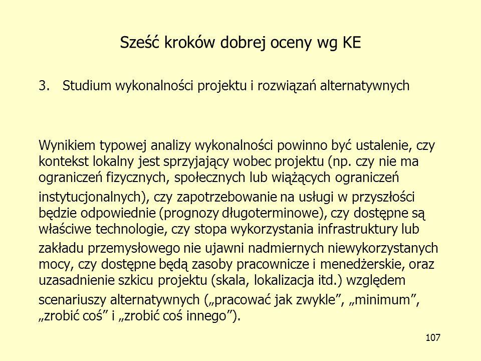 106 Sześć kroków dobrej oceny wg KE 2.Czytelna identyfikacja projektu.