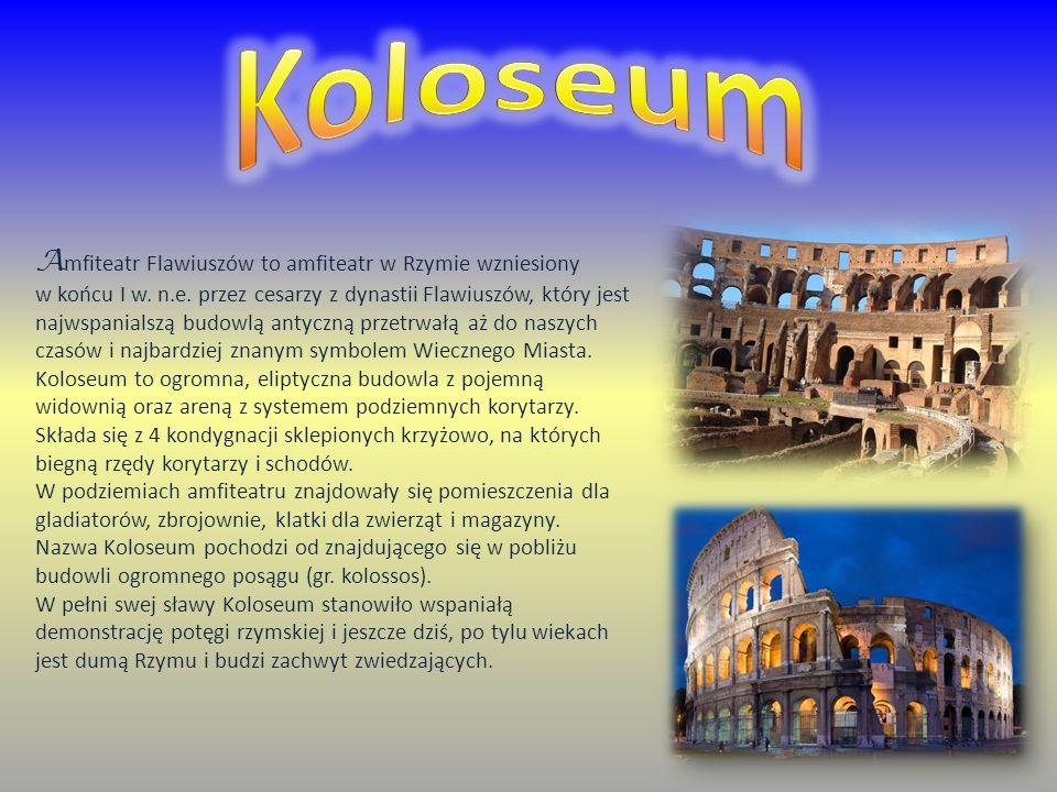 A mfiteatr Flawiuszów to amfiteatr w Rzymie wzniesiony w końcu I w. n.e. przez cesarzy z dynastii Flawiuszów, który jest najwspanialszą budowlą antycz