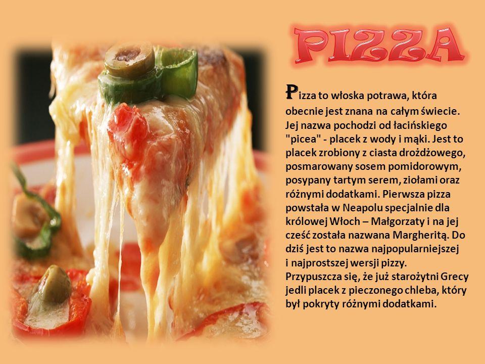 P izza to włoska potrawa, która obecnie jest znana na całym świecie. Jej nazwa pochodzi od łacińskiego