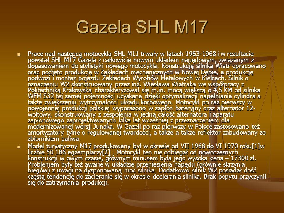 Gazela SHL M17 Prace nad następcą motocykla SHL M11 trwały w latach 1963-1968 i w rezultacie powstał SHL M17 Gazela z całkowicie nowym układem napędowym, związanym z dopasowaniem do stylistyki nowego motocykla.