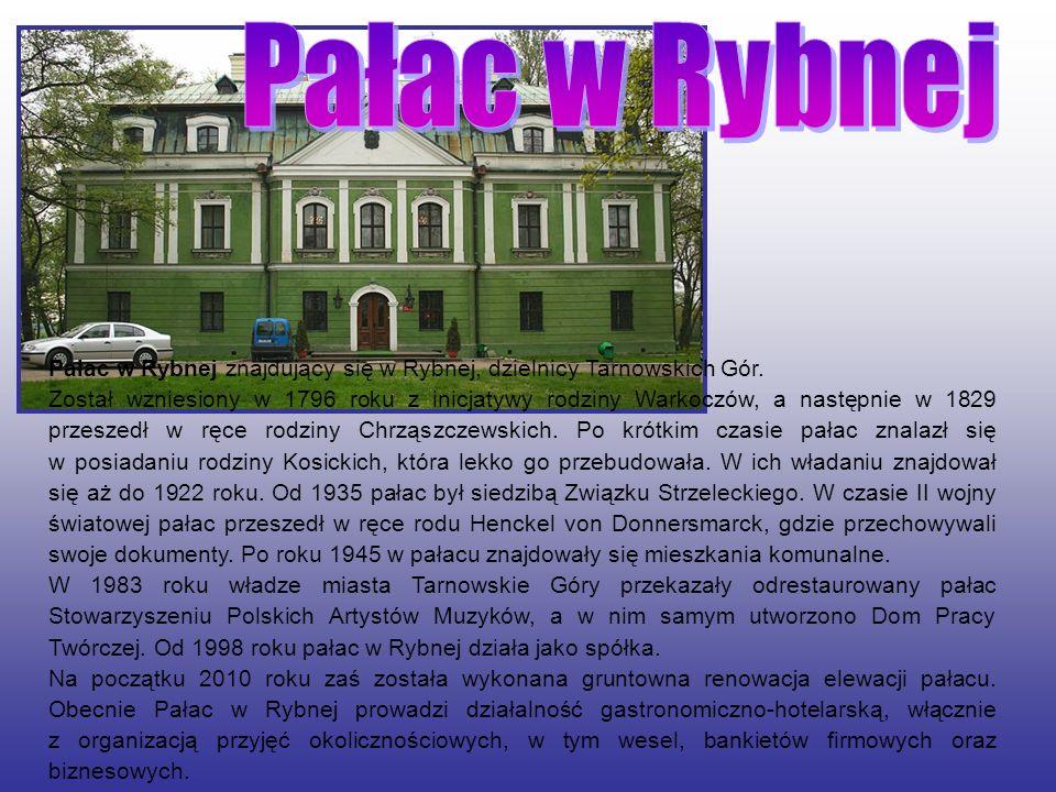 Pałac w Rybnej znajdujący się w Rybnej, dzielnicy Tarnowskich Gór. Został wzniesiony w 1796 roku z inicjatywy rodziny Warkoczów, a następnie w 1829 pr