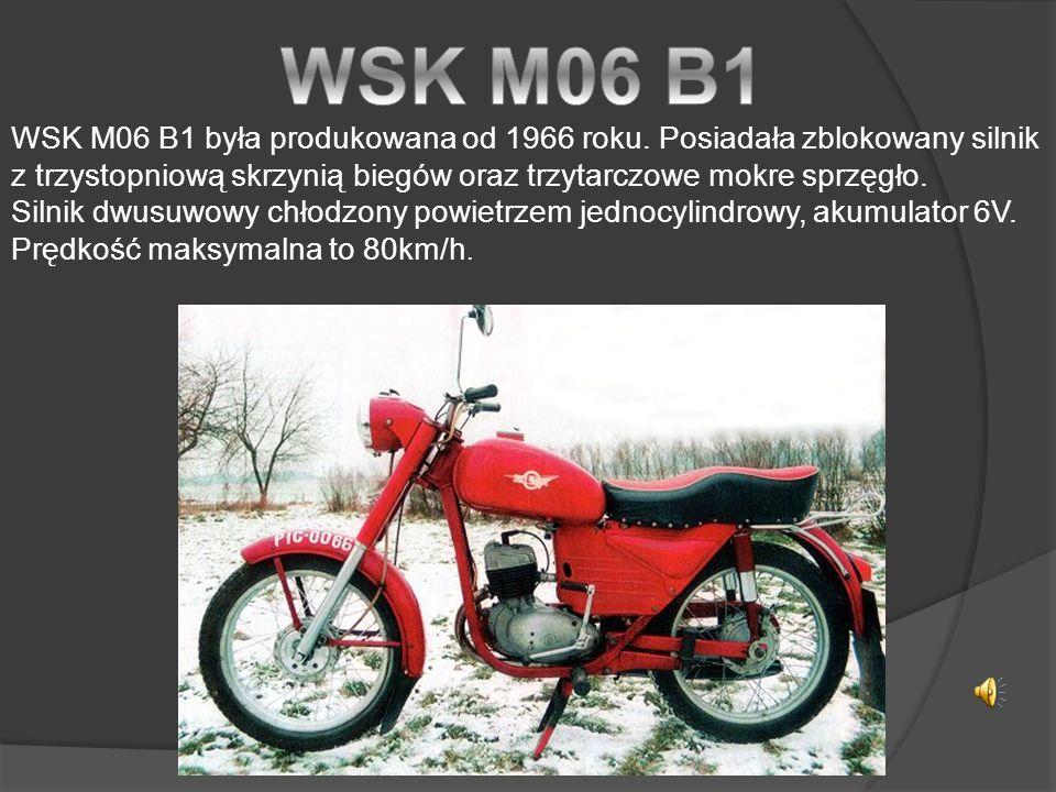 WSK M06 B1 była produkowana od 1966 roku.