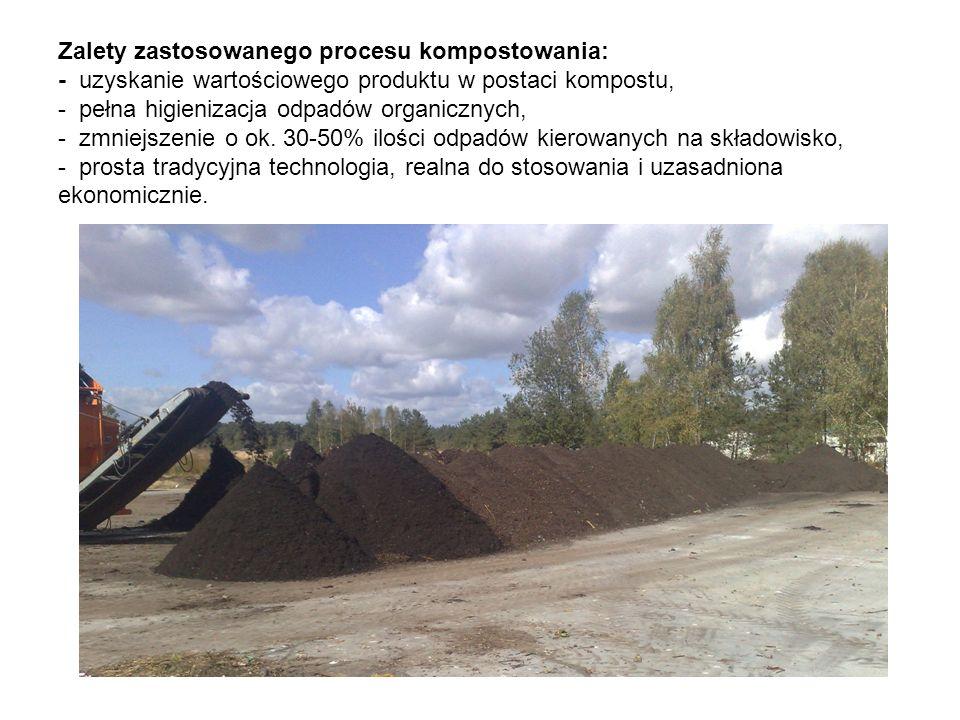 Zalety zastosowanego procesu kompostowania: - uzyskanie wartościowego produktu w postaci kompostu, - pełna higienizacja odpadów organicznych, - zmniej