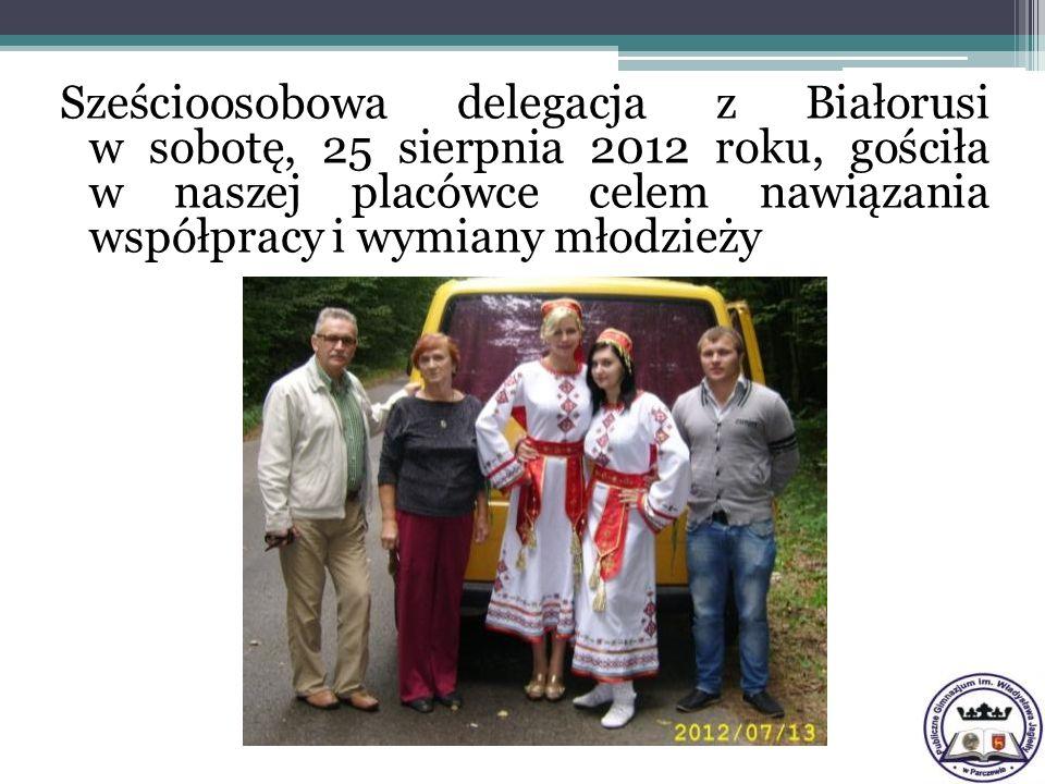 Sześcioosobowa delegacja z Białorusi w sobotę, 25 sierpnia 2012 roku, gościła w naszej placówce celem nawiązania współpracy i wymiany młodzieży