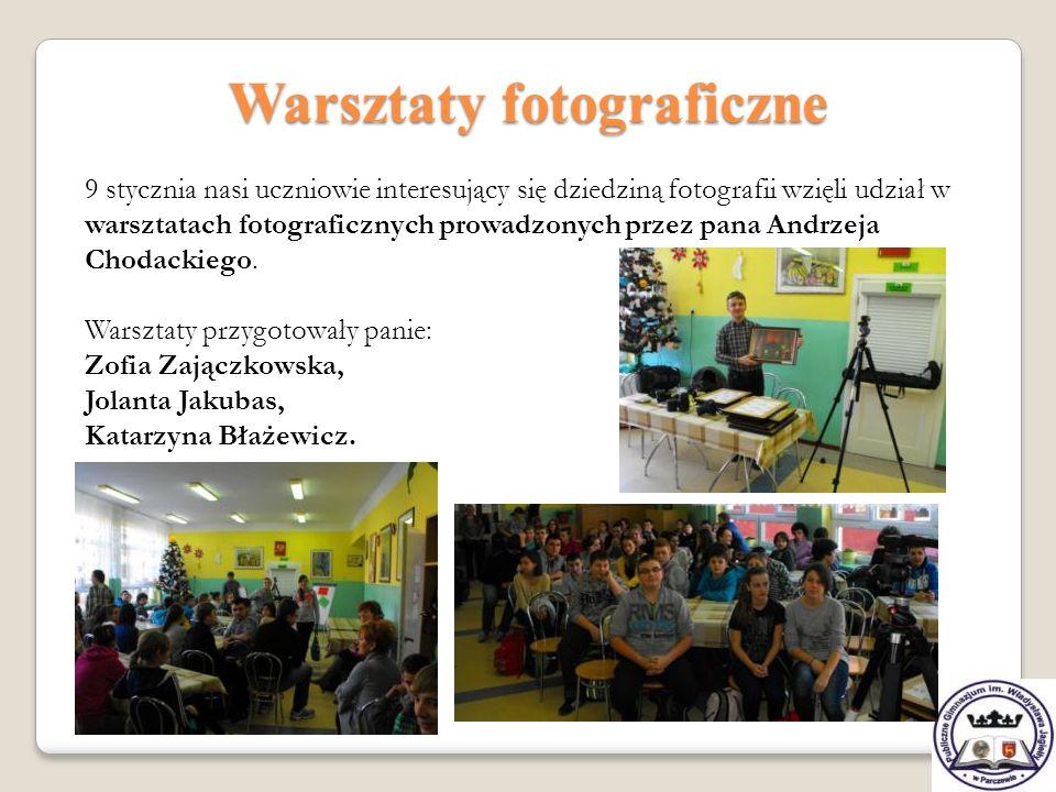 Warsztaty fotograficzne 9 stycznia nasi uczniowie interesujący się dziedziną fotografii wzięli udział w warsztatach fotograficznych prowadzonych przez