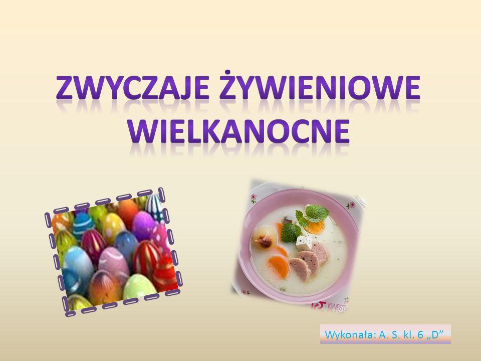 Zwyczaje żywieniowe Wielkanocne Nadchodzą Święta Wielkanocne.
