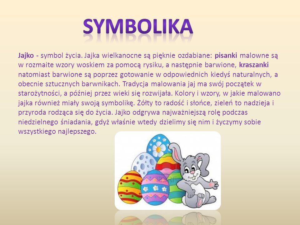 Jajko - symbol życia.