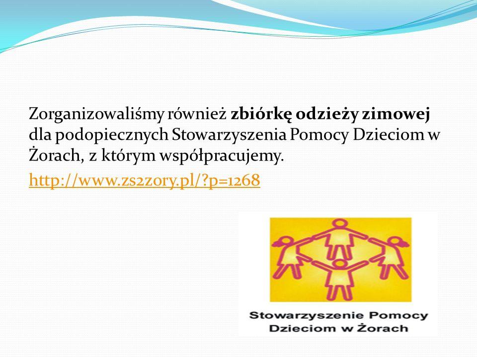 Zorganizowaliśmy również zbiórkę odzieży zimowej dla podopiecznych Stowarzyszenia Pomocy Dzieciom w Żorach, z którym współpracujemy. http://www.zs2zor