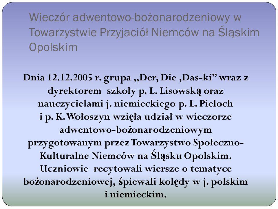 Wieczór adwentowo-bożonarodzeniowy w Towarzystwie Przyjaciół Niemców na Śląskim Opolskim Dnia 12.12.2005 r.