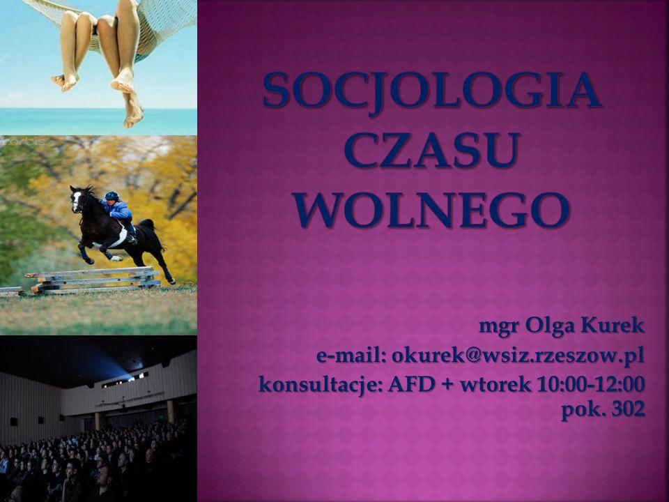 mgr Olga Kurek e-mail: okurek@wsiz.rzeszow.pl konsultacje: AFD + wtorek 10:00-12:00 pok. 302