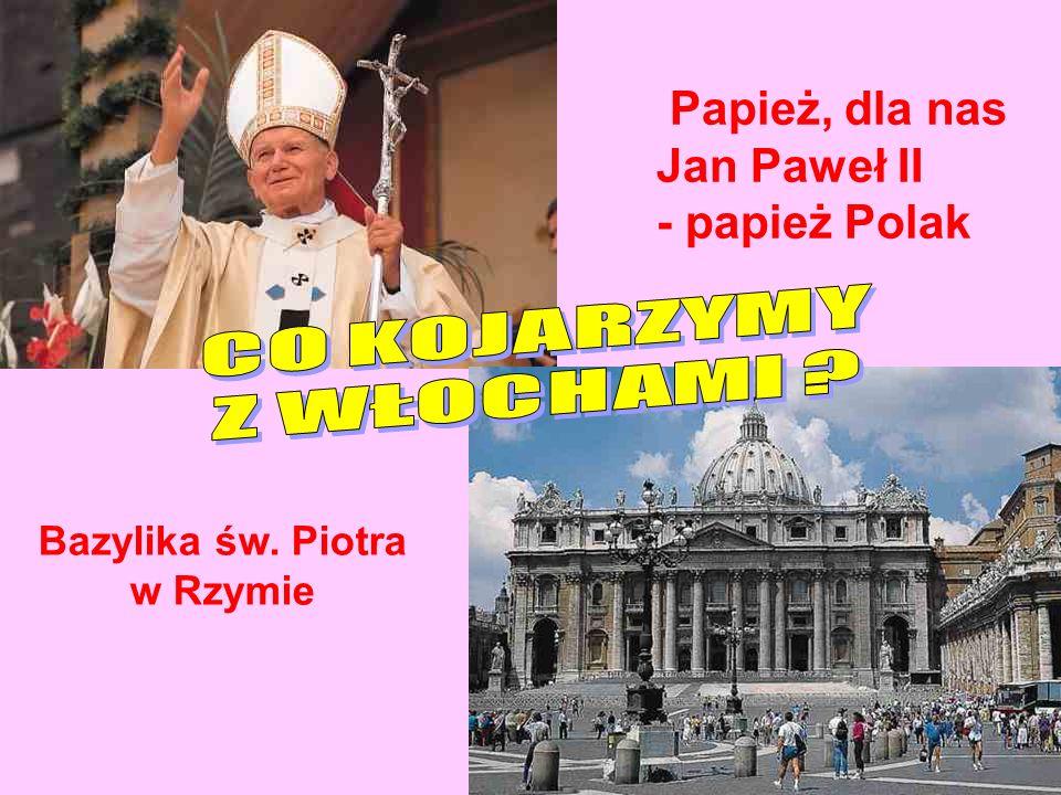 Papież, dla nas Jan Paweł II - papież Polak Bazylika św. Piotra w Rzymie